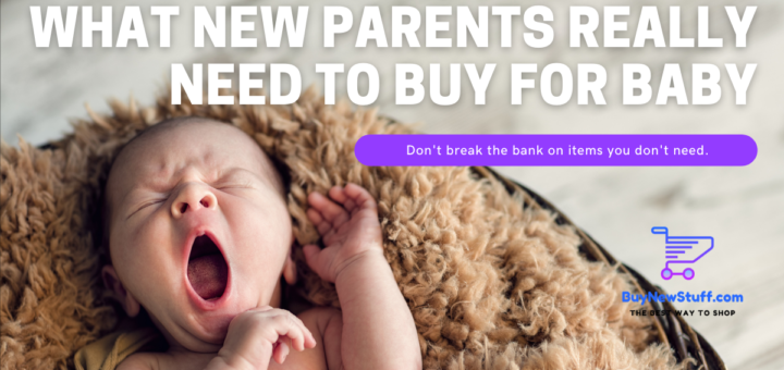 What New Parents Really Need to Buy for Baby